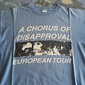 A Chorus Of Disapproval Tour Shirt
