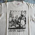 Drift Again Shirt