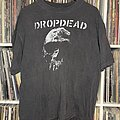 Dropdead - TShirt or Longsleeve - 90s dropdead shirt.