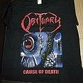 Obituary - TShirt or Longsleeve - Obituary Cause Of Death T shirt