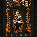 Entombed - Patch - To ride shoot straight and speak the truth