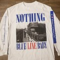 Nothing Blue Line Baby  TShirt or Longsleeve