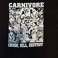 Carnivore - Crush , Kill , Destroy