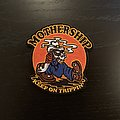 Mothership - Keep on Trippin' patch