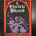 Electric Wizard - Legalise Drugs and Murder back patch