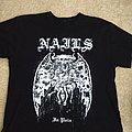 Nails - TShirt or Longsleeve - Nails shirt