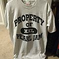 Property of Pearl Jam TShirt or Longsleeve