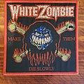 White Zombie - Patch - White Zombie Make Them Die Slowly Patch