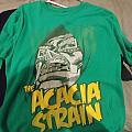 The acacia strain tshirt