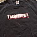 Throwdown TShirt or Longsleeve
