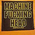 Machine Head - Patch - Machine Fucking Head patch