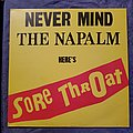 Sore Throat - Nevermind the Napalm Here's Sore Throat