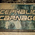 Cephalic Carnage - Other Collectable - Cephalic Carnage tour mini poster