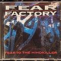 Fear Factory - Tape / Vinyl / CD / Recording etc - Fear Factory - Fear is the Mind Killer