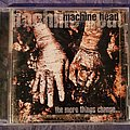 Machine Head - Tape / Vinyl / CD / Recording etc - MachineHead - The More Things Change