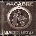 Macabre - Tape / Vinyl / CD / Recording etc - Macabre - Murder Metal
