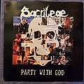 Sacrilege BC - Party With God