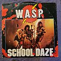 W.A.S.P. - School Daze