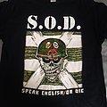 S.O.D. - TShirt or Longsleeve - Speak English or Die