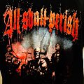 All Shall Perish - TShirt or Longsleeve - All Shall Perish - This is Where it Ends