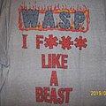 W.A.S.P. - TShirt or Longsleeve - I Wanna Be Somebody