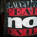 Slaughter - TShirt or Longsleeve - fear no evil