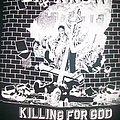 Killing for GOD TShirt or Longsleeve