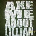axe me about lillian