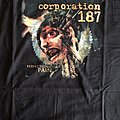 Corporation 187 - TShirt or Longsleeve - Perfection in pain