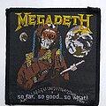 Megadeth - Patch - Megadeth - So far, so good ... so what - original vtg woven patch