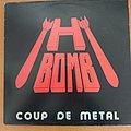 H-Bomb - Coup de metal LP