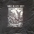 While Heaven Wept - TShirt or Longsleeve - Org While Heaven Wept shirt