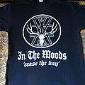 In The Woods... - TShirt or Longsleeve - In The Woods... - Cease The Day (front only)