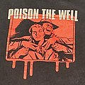 Poison the well shirt