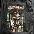 Crowbar - All I Had I Gave tee TShirt or Longsleeve