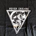 Fever Dreams - TShirt or Longsleeve - Fever Dreams - L