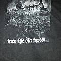Old Forest - TShirt or Longsleeve - Old Forest - Into the old forest