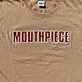 Mouthpiece- Nothing's Changed In Me Shirt