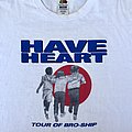 Have Heart- Tour of Bro-Ship Shirt