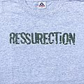 Ressurection- I Refuse Shirt