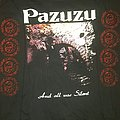 Pazuzu - TShirt or Longsleeve - Pazuzu - And All was Silent