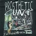 Prosthetic Cunt - I've Been Bad with Sound TShirt or Longsleeve