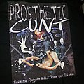 Prosthetic Cunt - Fuckin' Your Daughter with a Frozen Vomit Fuck Stick TShirt or Longsleeve