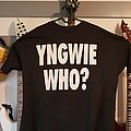Yngwie Malmsteen Who?TS TShirt or Longsleeve