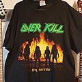 Overkill Feel the Fire TS TShirt or Longsleeve