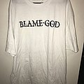 "Blame God ""Power And Control 2018"" T-Shirt"
