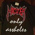Master - TShirt or Longsleeve - Asshole Shirt