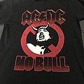 AC/DC No Bull TShirt or Longsleeve