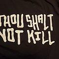 Thou Shalt Not Kill shirt