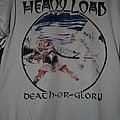 Heavy Load - TShirt or Longsleeve - Heavy Load - Death Or Glory shirt